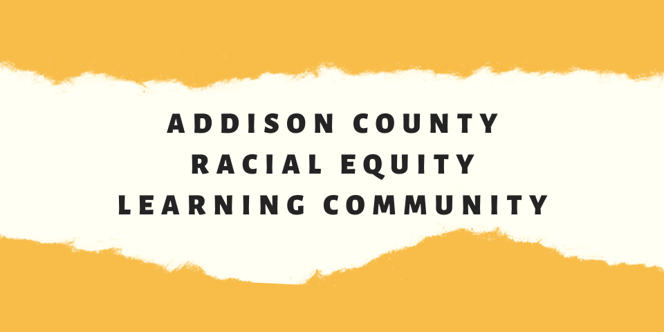 Addison County Racial Equity Learning Community